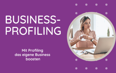Mit Profiling das eigene Business boosten